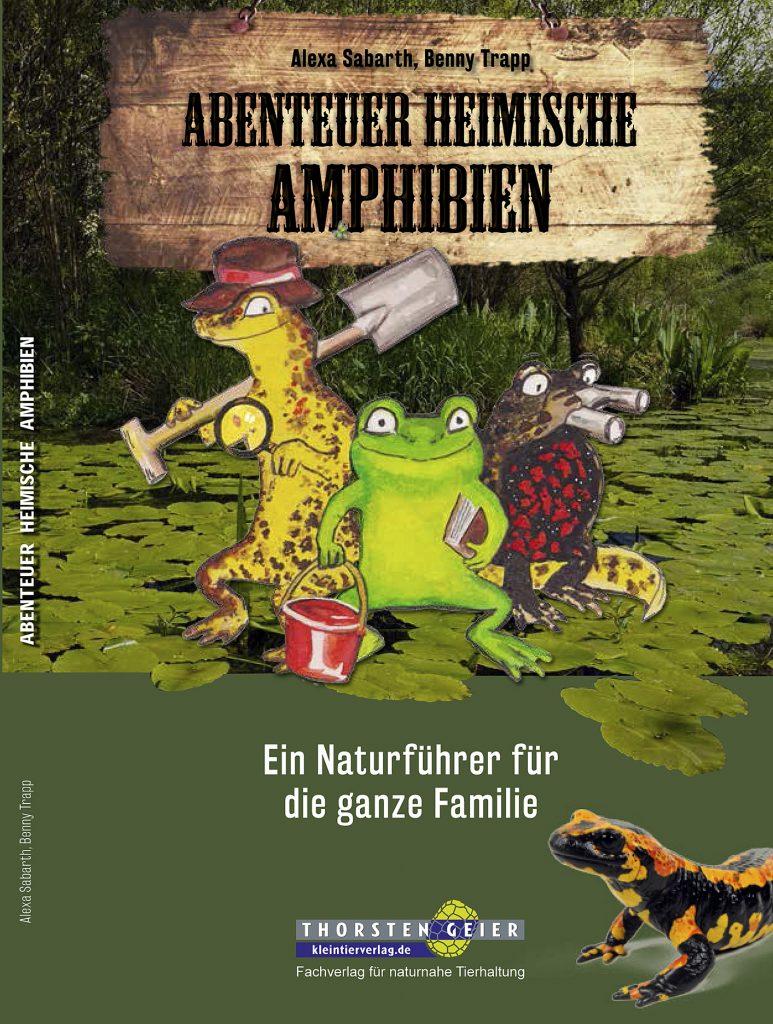 Abenteuer Heimische Amphibien